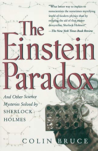 9780738200231: The Einstein Paradox: And Other Science Mysteries Solved By Sherlock Holmes