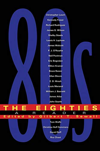 9780738200354: The Eighties: A Reader