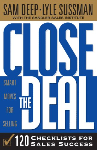 9780738200385: Close the Deal: 120 Checklists for Sales Success