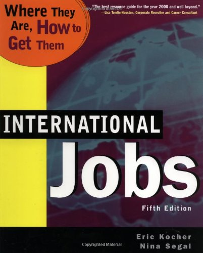 9780738200392: International Jobs : Where They Are, How to Get Them (International Jobs : Where They Are, How to Get Them, 5th Ed)