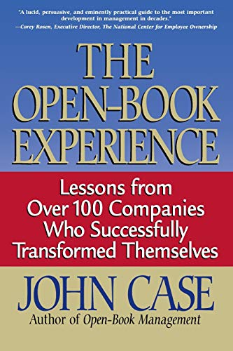 9780738200408: The Open-book Experience: Lessons From Over 100 Companies Who Successfully Transformed Themselves