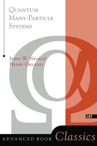 9780738200521: Quantum Many-particle Systems (Advanced Books Classics)