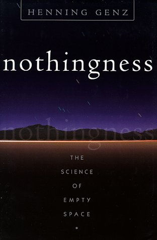 9780738200613: Nothingness: The Science Of Empty Space (Helix Books)