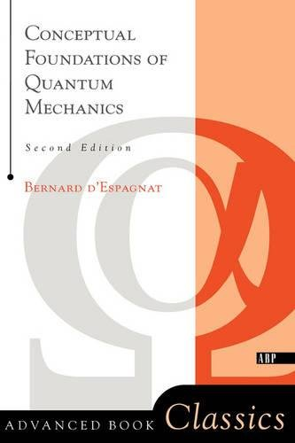 9780738201047: Conceptual Foundations of Quantum Mechanics