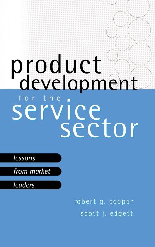 Product Development For The Service Sector: Lessons From Market Leaders: Cooper, Robert G.; Edgett,...