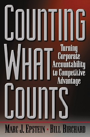9780738201061: Counting What Counts: Turning Corporate Accountability To Competitive Advantage