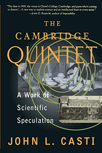 9780738201382: The Cambridge Quintet: A Work Of Scientific Speculation (Helix Books)