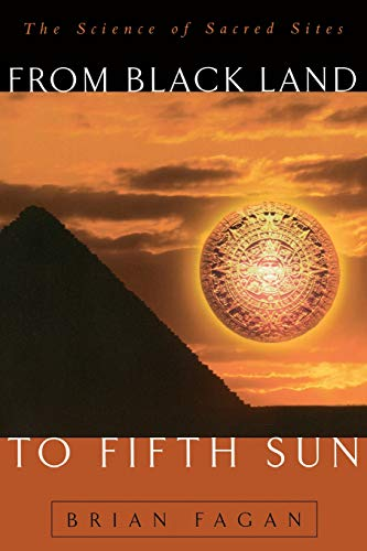 9780738201412: From Black Land To Fifth Sun: The Science Of Sacred Sites (Helix Books)