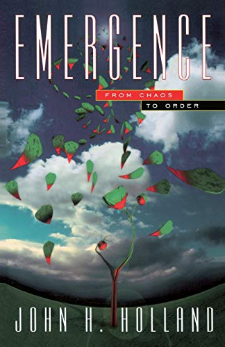 Emergence: From Chaos To Order (Helix Books): John H. Holland