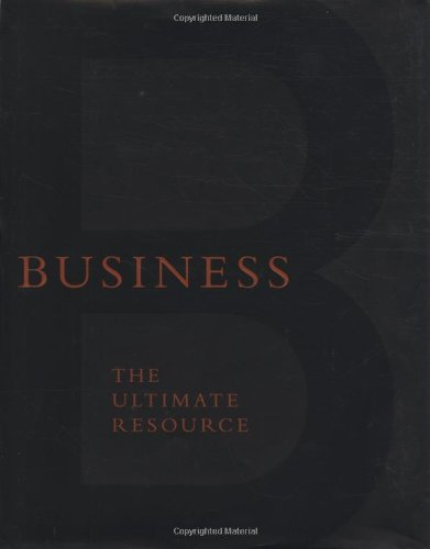 Business: The Ultimate Resource: Editors Of Perseus Publishing; Perseus Publishing; Daniel Goleman