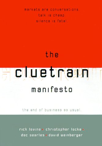 9780738202440: The Cluetrain Manifesto: The End of Business as Usual