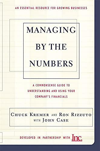 9780738202563: Managing By The Numbers: A Commonsense Guide To Understanding And Using Your Company's Financials