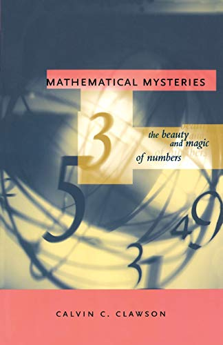 9780738202594: Mathematical Mysteries: The Beauty and Magic of Numbers