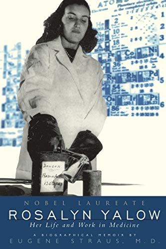9780738202631: Rosalyn Yalow: Nobel Laureate: Her Life and Work in Medicine (Helix Books)