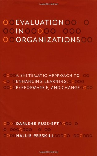 9780738202686: Evaluation in Organizations: A Systematic Approach to Enhancing Learning, Performance, and Change