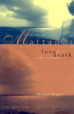 9780738202693: Mattanza: Love and Death in the Sea of Sicily