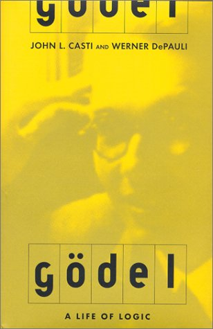 9780738202747: Godel: A Life of Logic