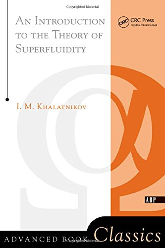 9780738203003: An Introduction to the Theory of Superfluidity