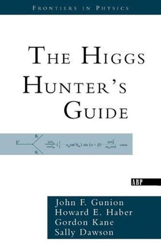 9780738203058: The Higgs Hunter's Guide