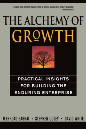 9780738203096: The Alchemy of Growth: Practical Insights for Building the Enduring Enterprise