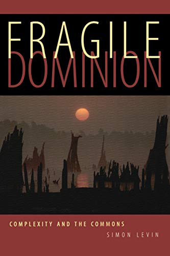 9780738203195: Fragile Dominion: Complexity and the Commons