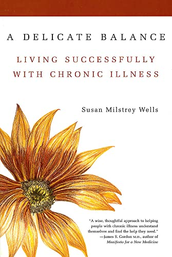 9780738203232: A Delicate Balance: Living Successfully With Chronic Illness