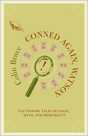 9780738203454: Conned Again, Watson!: Cautionary Tales Of Logic, Math, And Probability