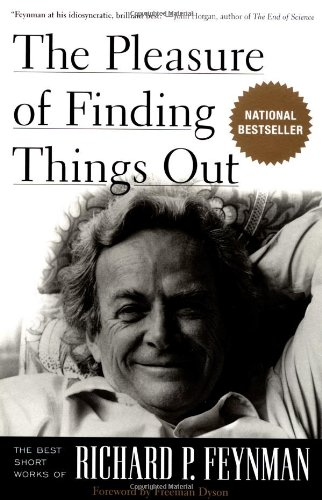 9780738203492: The Pleasure of Finding Things Out: The Best Short Works of Richard P.Feynman (Helix Book.)