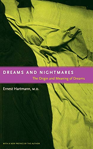 9780738203591: Dreams And Nightmares: The Origin And Meaning Of Dreams: The Original Meaning of Dreams
