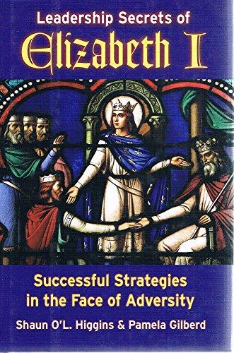 9780738203904: Leadership Secrets of Elizabeth I