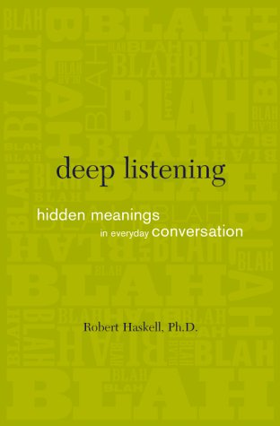 9780738204239: Deep Listening: Hidden Meanings In Everyday Conversation