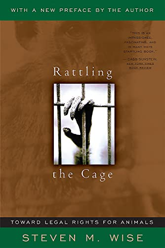 9780738204376: Rattling The Cage: Toward Legal Rights For Animals