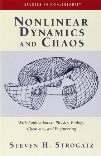 9780738204536: Nonlinear Dynamics and Chaos: With Applications to Physics, Biology, Chemistry and Engineering (Studies in Nonlinearity)