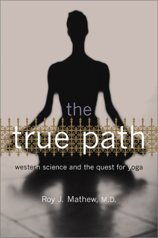 The True Path: Western Science And The: Mathew, Roy J.,