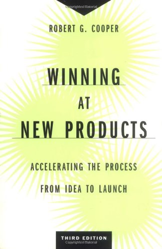 9780738204635: Winning at New Products: Accelerating the Process from Idea to Launch