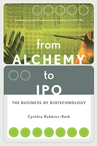 9780738204826: From Alchemy To Ipo: The Business Of Biotechnology