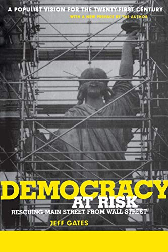 9780738204833: Democracy At Risk: Rescuing Main Street From Wall Street