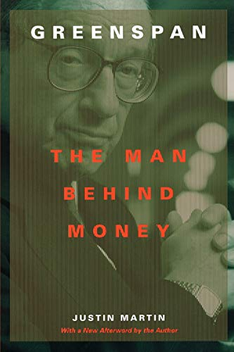 9780738205243: Greenspan: The Man Behind Money