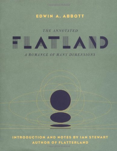 9780738205410: The Annotated Flatland: A Romance Of Many Dimensions