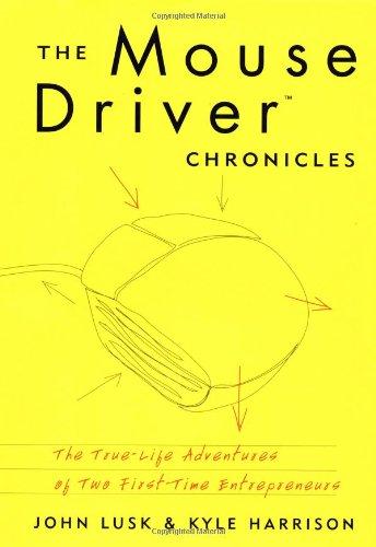 The MouseDriver Chronicles: John Lusk, Kyle