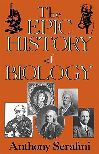 9780738205779: The Epic History Of Biology