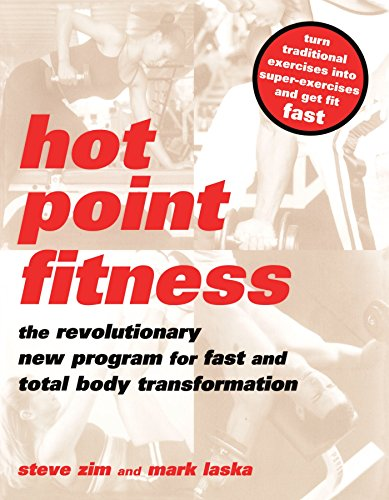 9780738206035: Hot Point Fitness: The Revolutionary New Program For Fast And Total Body Transformation
