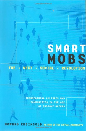 9780738206080: Smart Mobs: The Next Social Revolution