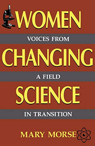 9780738206158: Women Changing Science: Voices from a Field in Transition