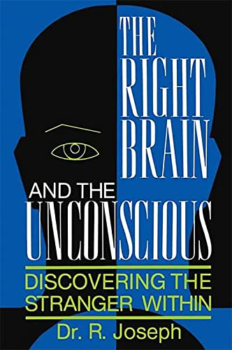 9780738206264: The Right Brain and the Unconscious: Discovering The Stranger Within