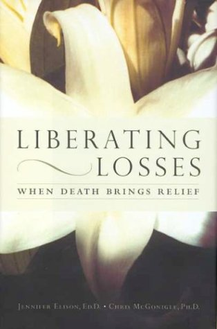 9780738206370: Liberating Losses: When Death Brings Relief