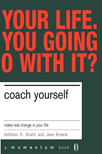 9780738206615: Coach Yourself: Make Real Change in Your Life