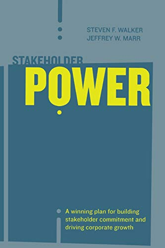 9780738206837: Stakeholder Power: A Winning Plan for Building Stakeholder Commitment and Driving Corporate Growth
