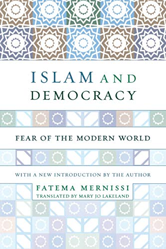 9780738207452: Islam and Democracy: Fear of the Modern World