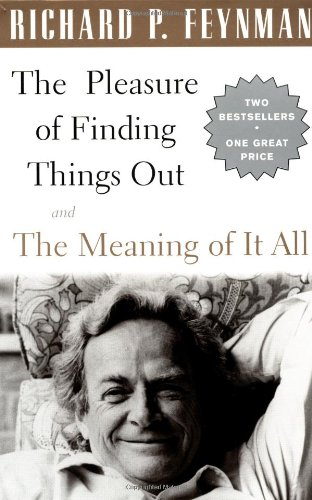 9780738207957: The Pleasure of Finding Things Out and the Meaning of It All